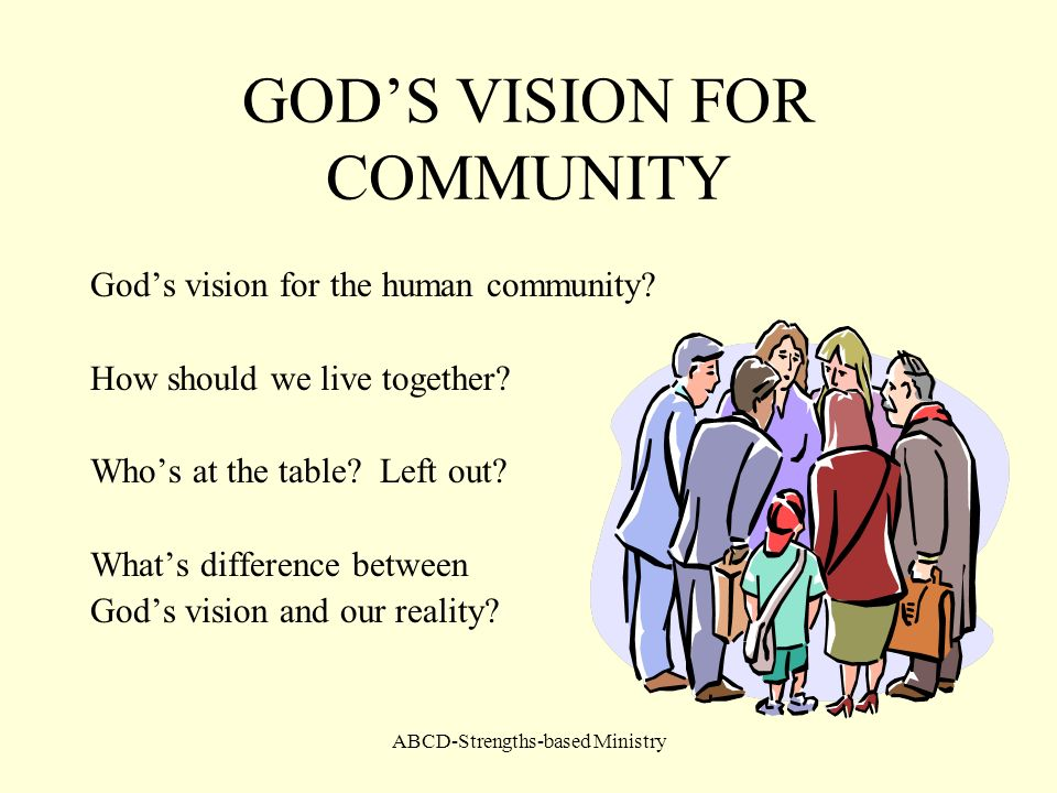 GOD'S VISION FOR COMMUNITY