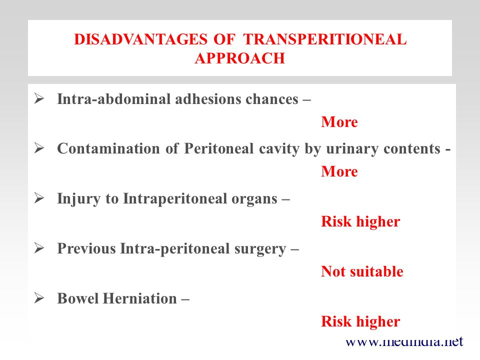 DISADVANTAGES OF TRANSPERITIONEAL APPROACH
