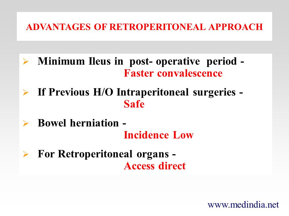 ADVANTAGES OF RETROPERITONEAL APPROACH
