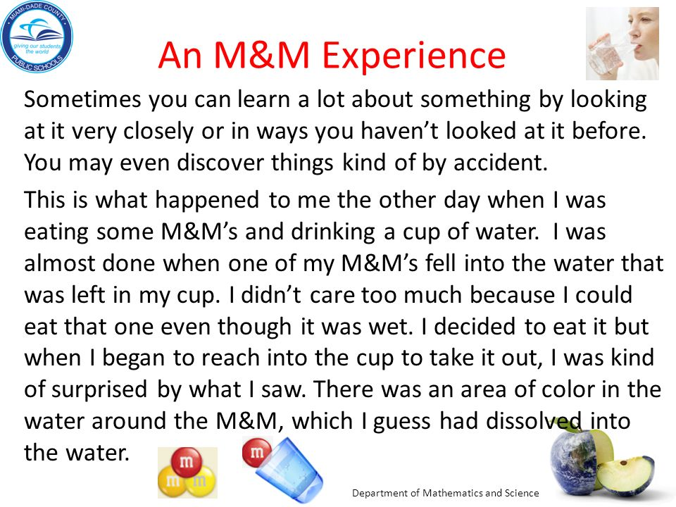 An M&M Experience