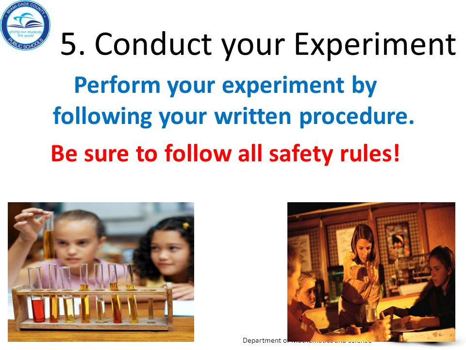 5. Conduct your Experiment