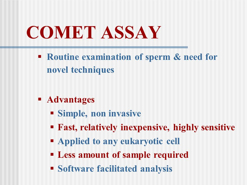 COMET ASSAY Routine examination of sperm & need for novel techniques