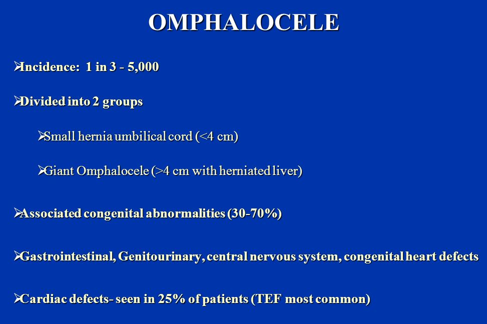 OMPHALOCELE divided into two groups