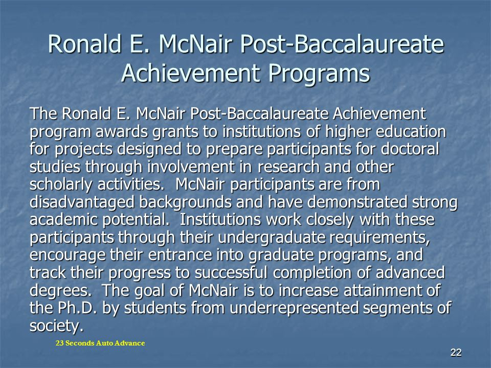 Ronald E. McNair Post-Baccalaureate Achievement Programs