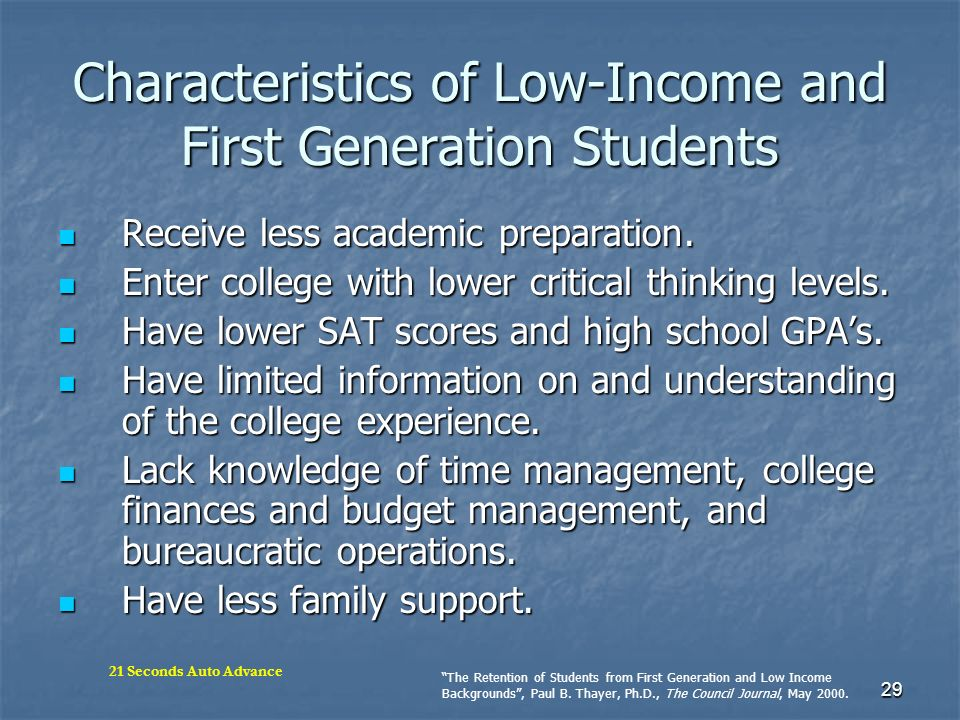 Characteristics of Low-Income and First Generation Students