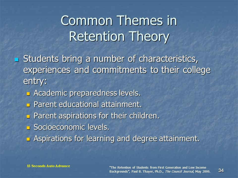 Common Themes in Retention Theory
