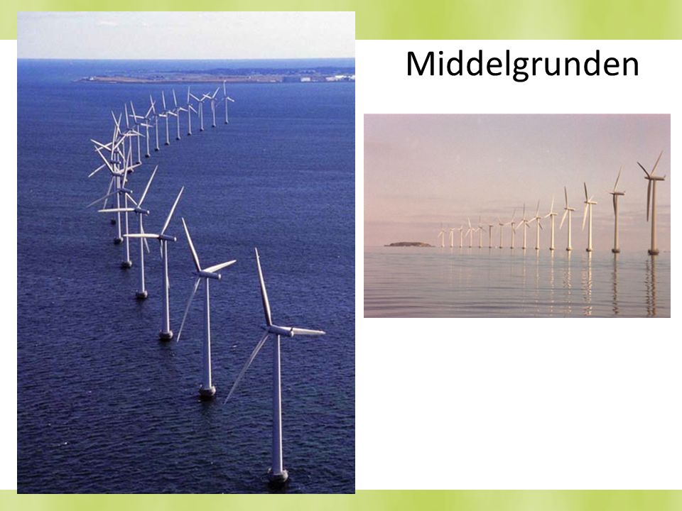 Middelgrunden There are quiet a few offshore wind farms in Europe near Holland, England, Ireland, Sweden and the Denmark.