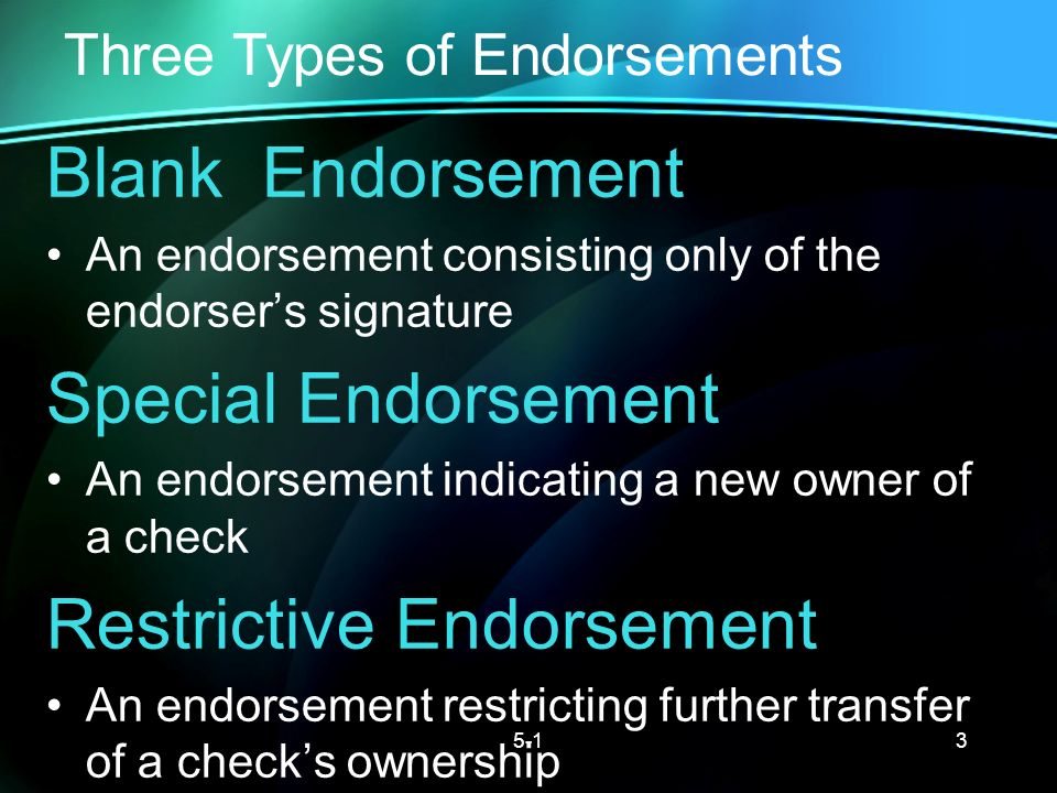 three types of endorsements LESSON 5-1 Checking Accounts - ppt video online download