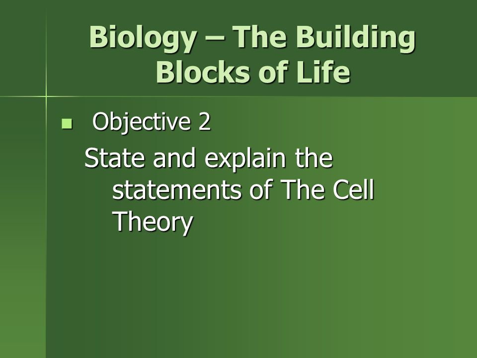 Biology The Building Blocks Of Life Ppt Download
