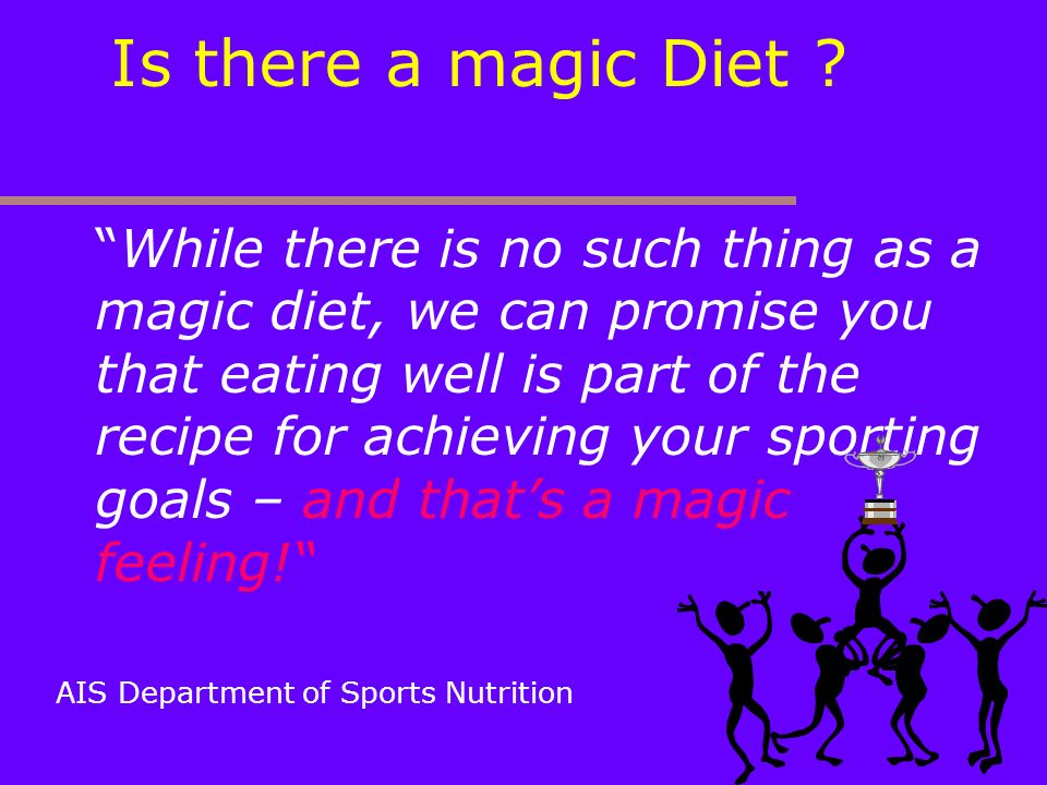 Is there a magic Diet