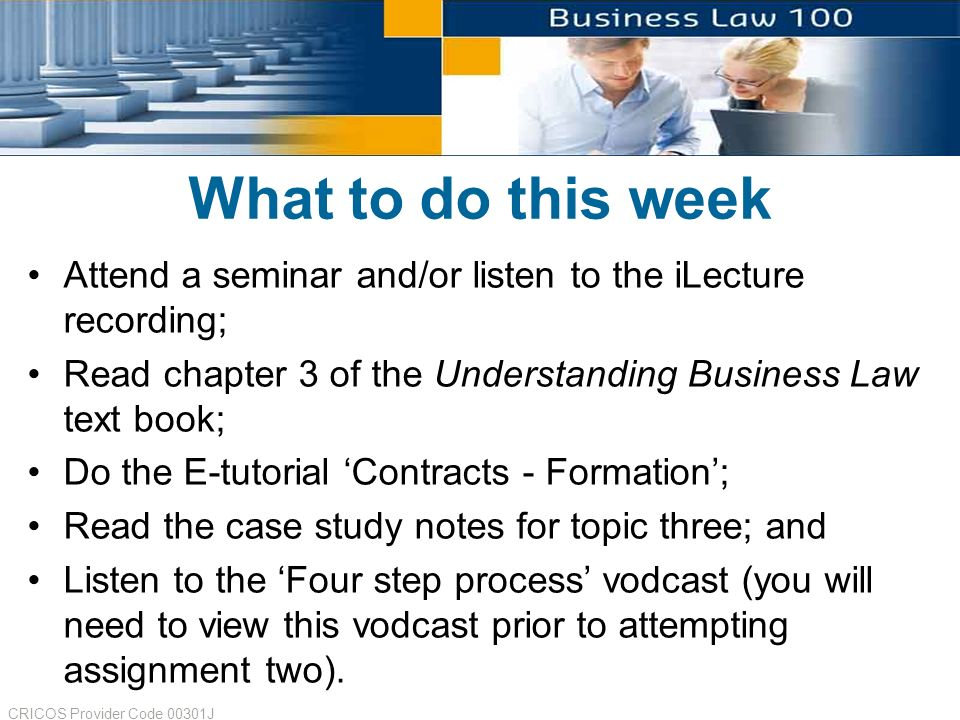 business law 4 steps process assignment An assignment is a legal term used in the context of the law of contract and of property in both instances, assignment is the process whereby a person, the assignor , transfers rights or benefits to another, the assignee  [2.