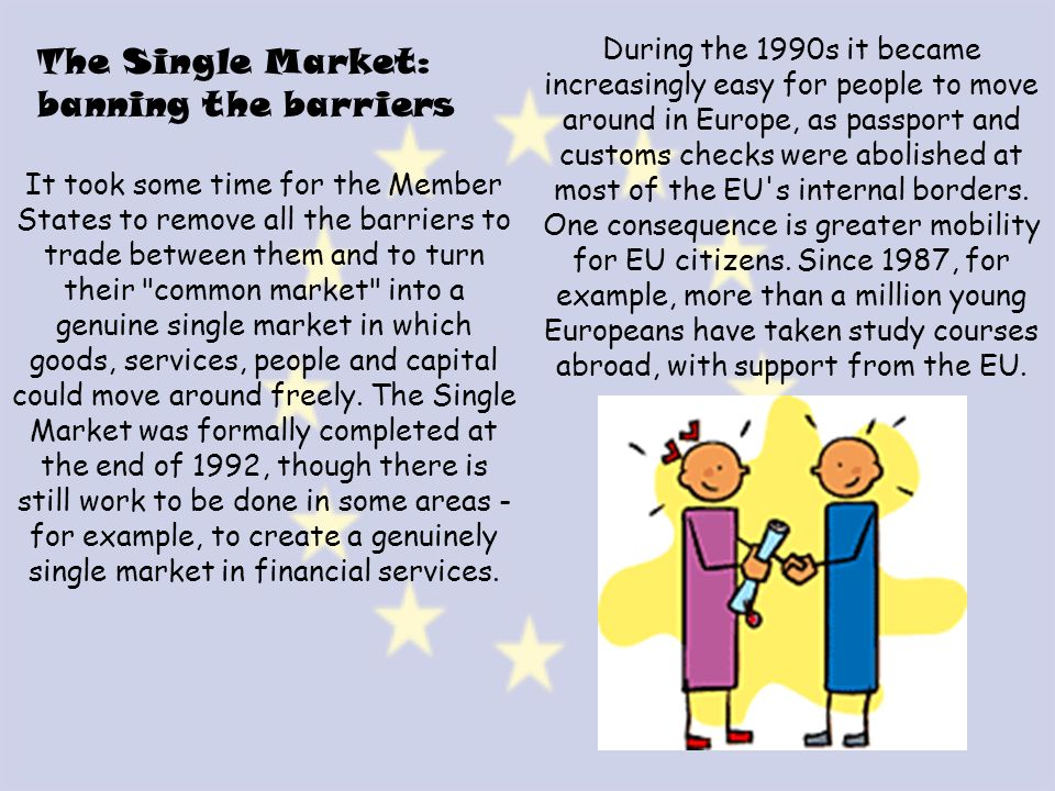 The Single Market: banning the barriers