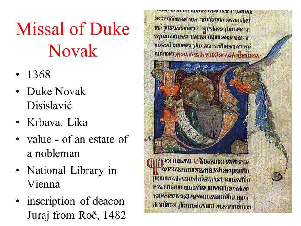 Missal of Duke Novak 1368 Duke Novak Disislavić Krbava, Lika