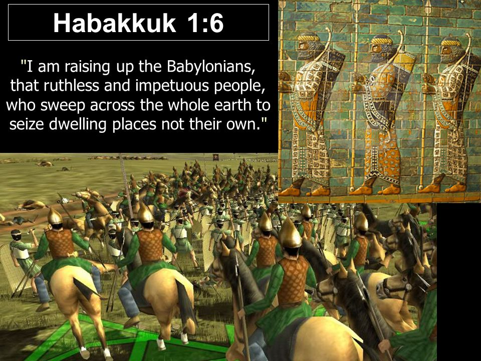 Image result for habakkuk 1:6