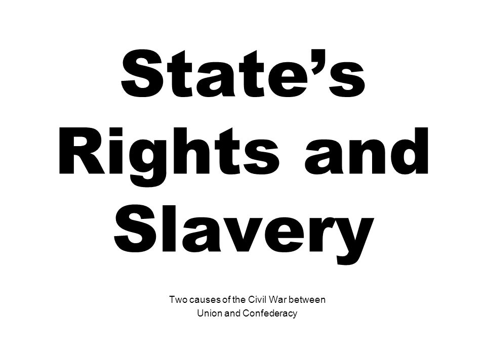 State's Rights and Slavery