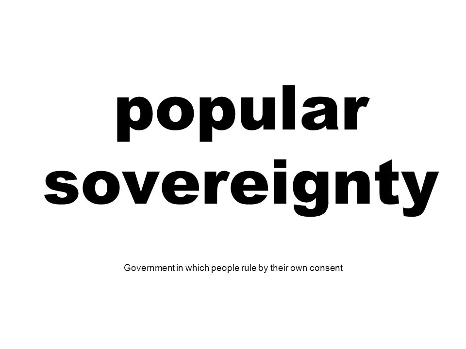 Government in which people rule by their own consent