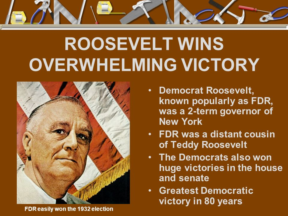 ROOSEVELT WINS OVERWHELMING VICTORY