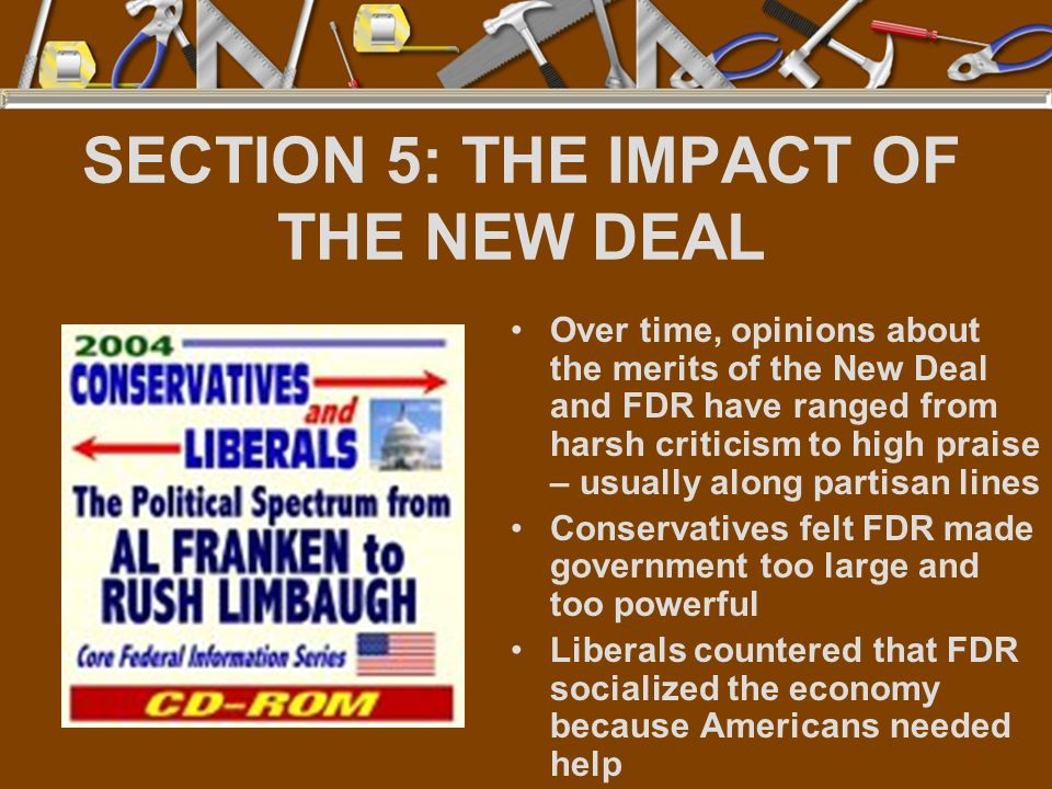 SECTION 5: THE IMPACT OF THE NEW DEAL