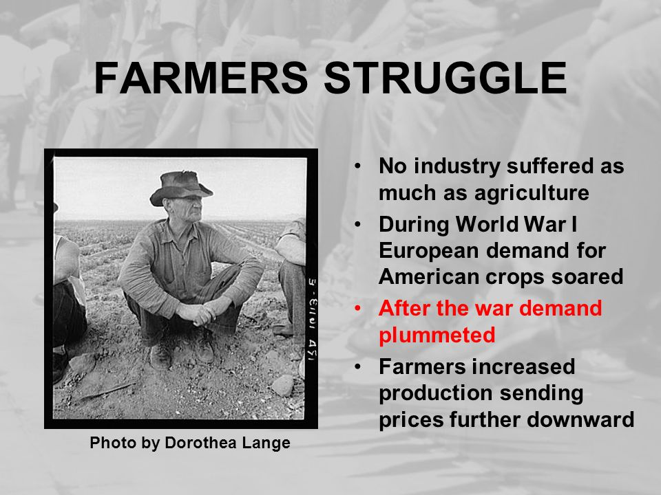 FARMERS STRUGGLE No industry suffered as much as agriculture