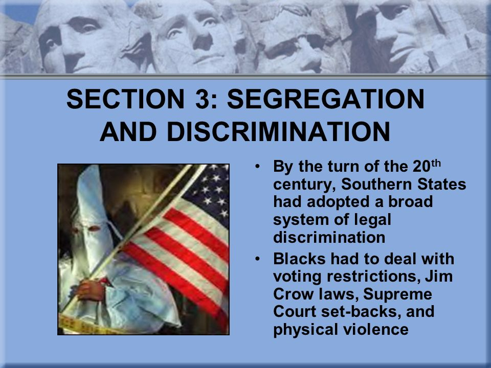 SECTION 3: SEGREGATION AND DISCRIMINATION