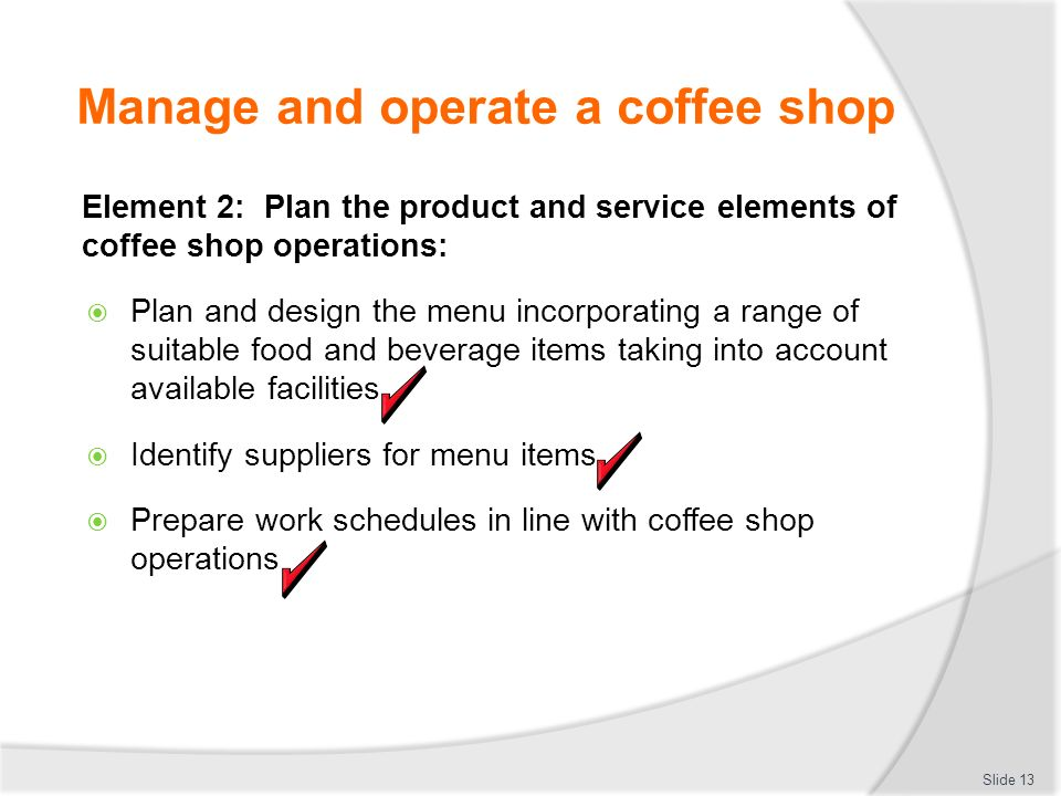 Manage and operate a coffee shop ppt video online download manage and operate a coffee shop malvernweather Gallery
