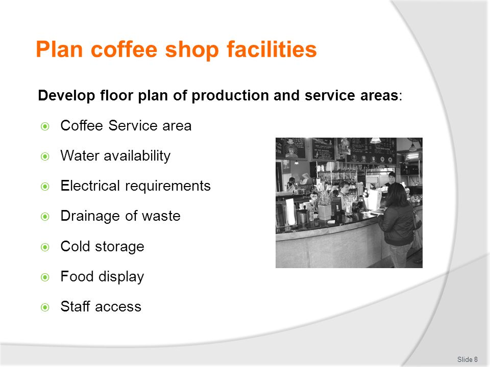 Manage and operate a coffee shop ppt video online download plan coffee shop facilities malvernweather Gallery