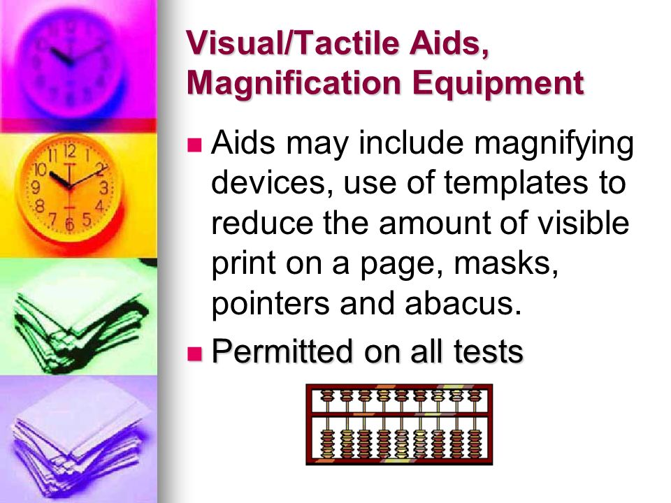 Visual/Tactile Aids, Magnification Equipment