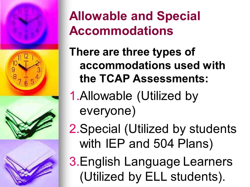 Allowable and Special Accommodations