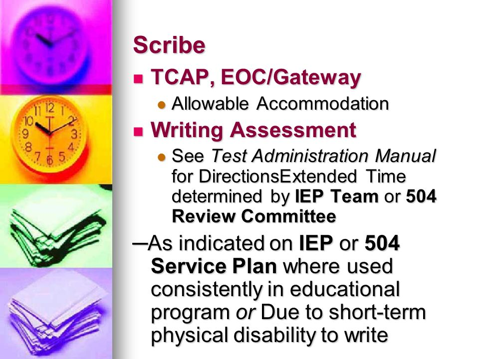 Scribe TCAP, EOC/Gateway Writing Assessment