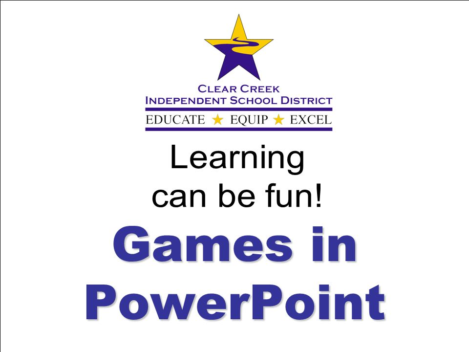 Learning can be fun! Games in PowerPoint