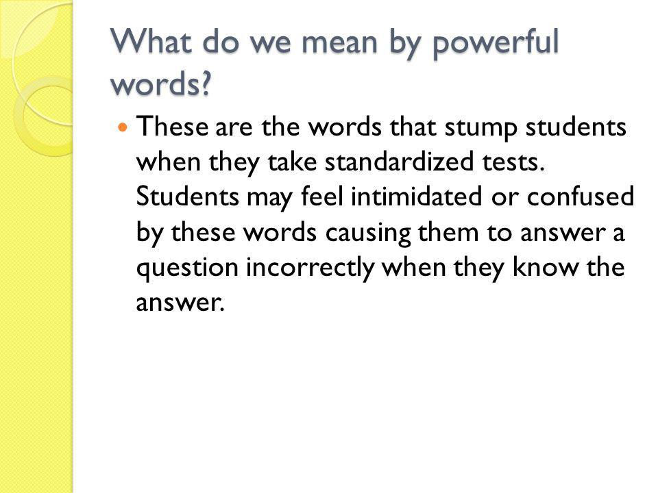 What do we mean by powerful words
