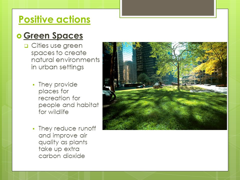Positive actions Green Spaces