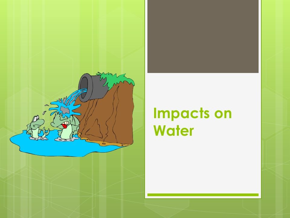 Impacts on Water