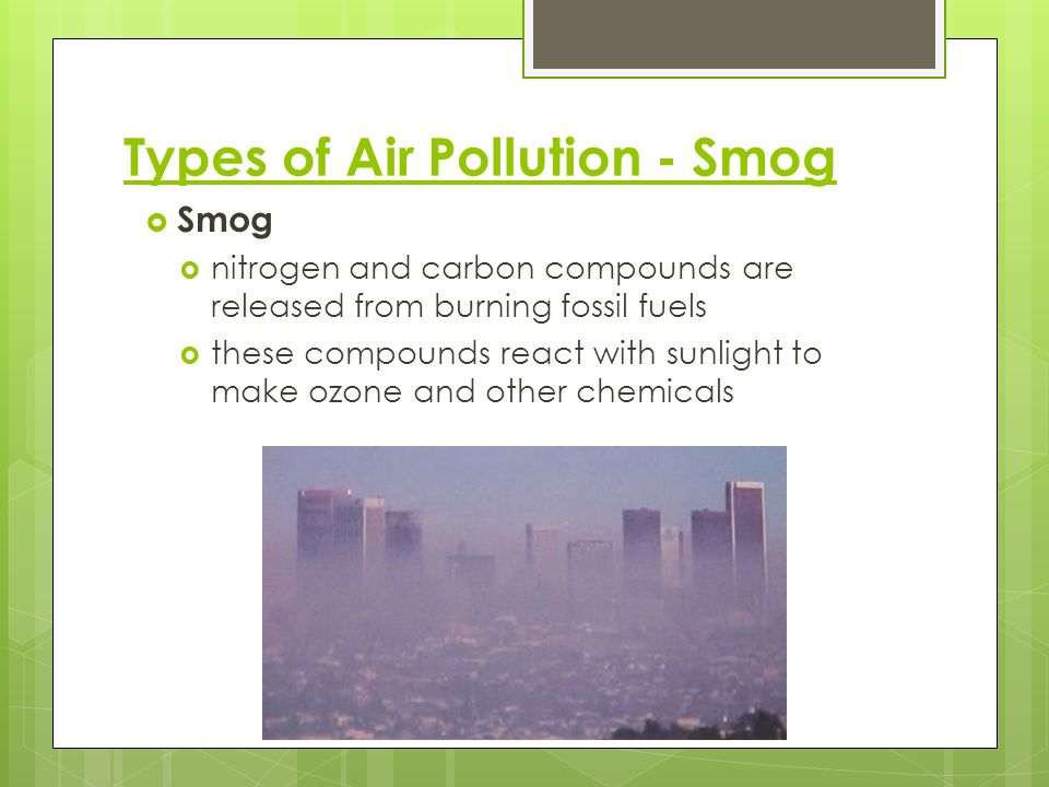 Types of Air Pollution - Smog