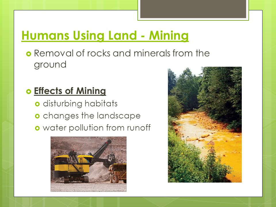 Humans Using Land - Mining