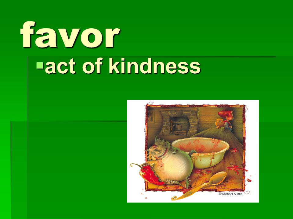 favor act of kindness