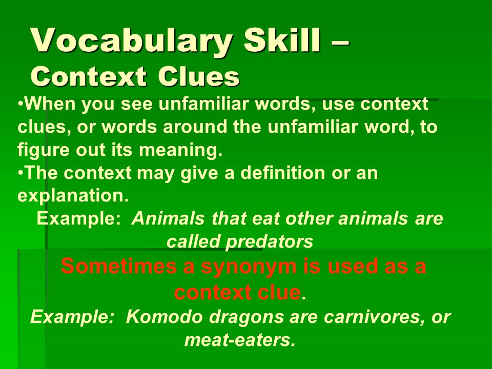 Vocabulary Skill – Context Clues