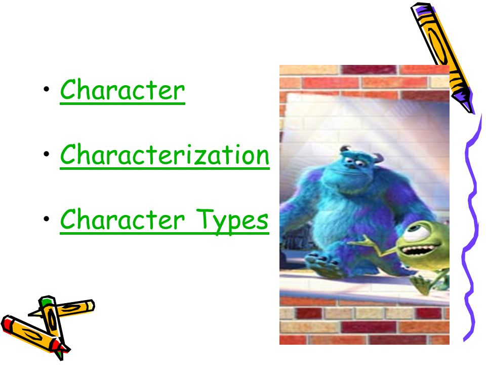 Character Characterization Character Types