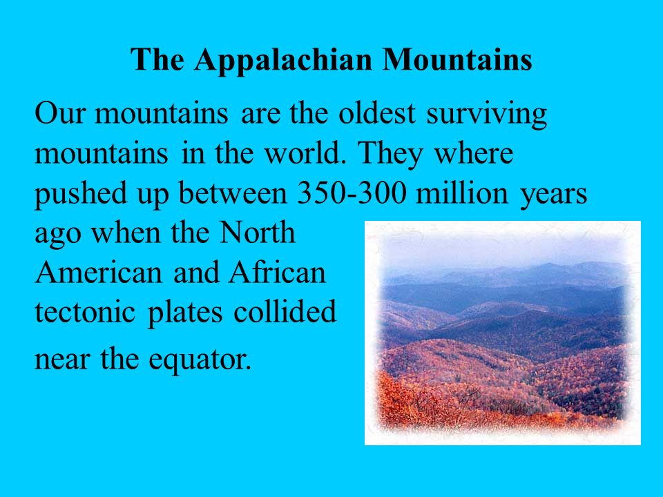 The Appalachian Mountains