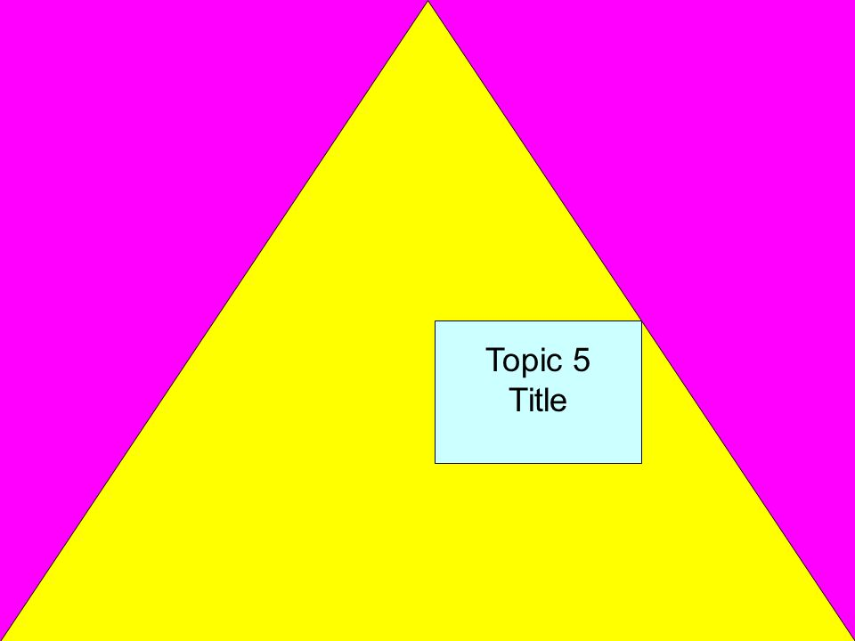 Topic 5 Title