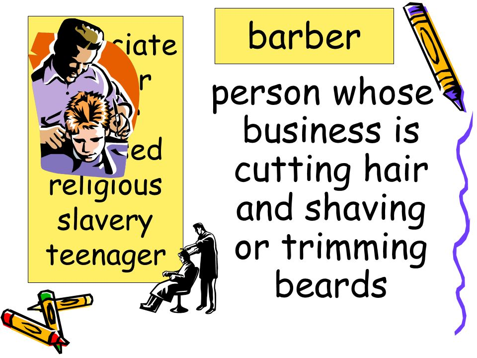 person whose business is cutting hair and shaving or trimming beards
