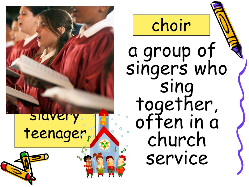 a group of singers who sing together, often in a church service