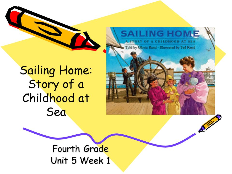 Sailing Home: Story of a Childhood at Sea