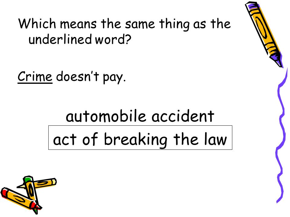 automobile accident act of breaking the law