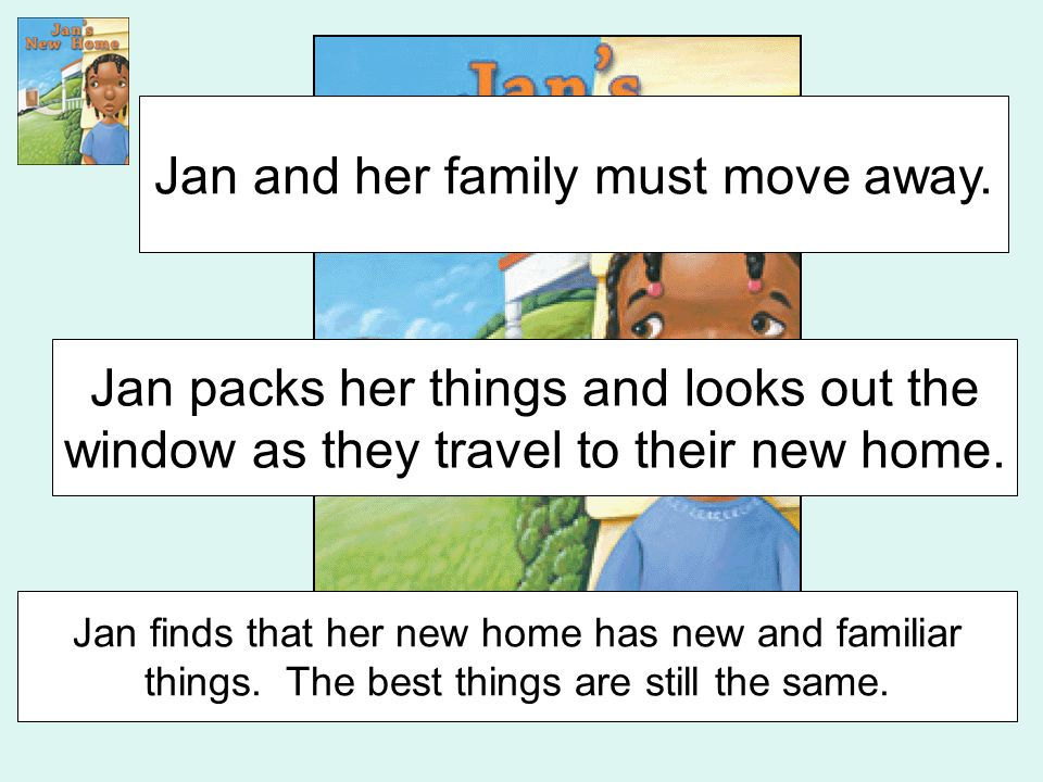 Jan and her family must move away.