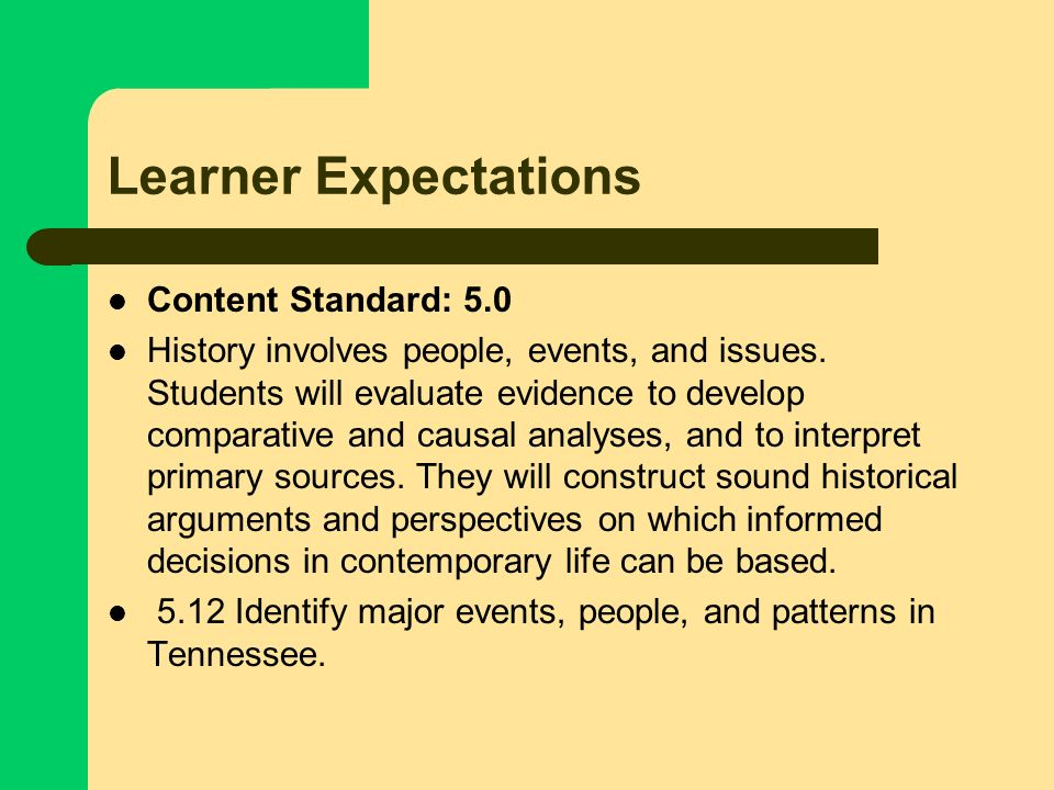 Learner Expectations Content Standard: 5.0