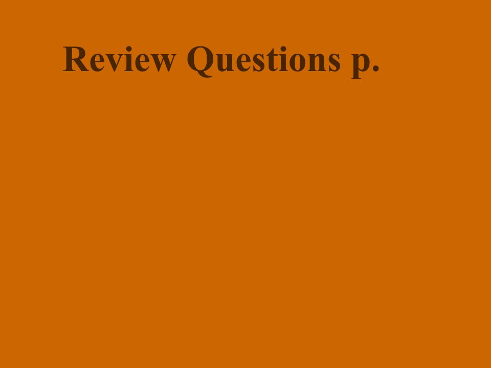 Review Questions p.