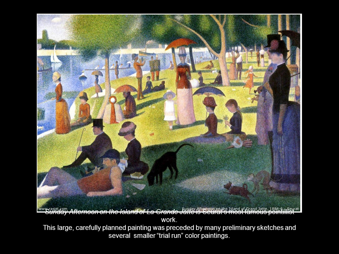 Sunday Afternoon on the Island of La Grande Jatte is Seurat's most famous pointillist work.