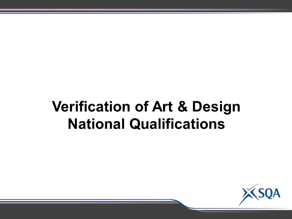 Verification of Art & Design National Qualifications