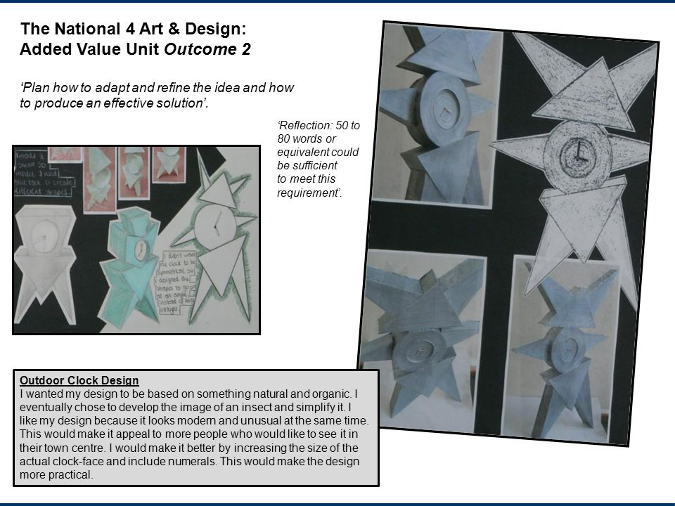 The National 4 Art & Design: Added Value Unit Outcome 2